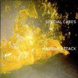 special cases (single) - massive attack