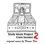 study music project 2: cram session - dennis kuo