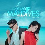 love in maldives (nhac phim)  - noo phuoc thinh