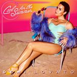 cool for the summer: the remixes - demi lovato