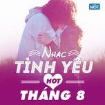 nhac tinh yeu hot thang 8/2015 - v.a