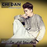 boi vi em het yeu anh (single) - chi dan