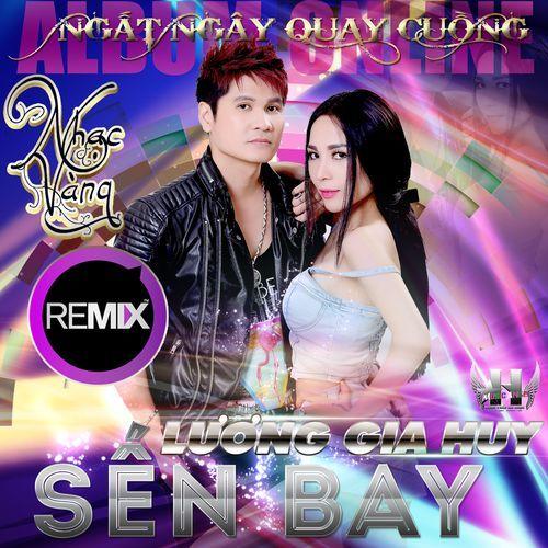 Nhạc Vàng Remix - Sến Bay
