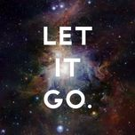 let it go - v.a