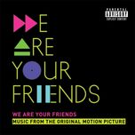 we are your friends ost (deluxe) - v.a