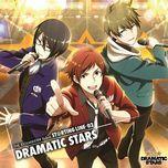 the idolm@ster sidem st@rting line - 02 dramatic stars - dramatic stars