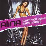 when you leave (numa numa) (ep) - alina