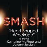 heart shaped wreckage (smash cast version) - smash cast, katharine mcphee