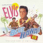 blue hawaii (collector's edition) - elvis presley