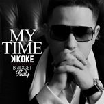 my time (single) - k koke, bridget kelly