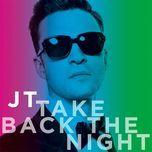 take back the night - justin timberlake