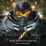 pacific rim soundtrack from warner bros. pictures and legendary pictures - ramin djawadi