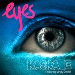 eyes (single) - kaskade, mindy gledhill