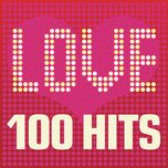 love songs - 100 hits - v.a