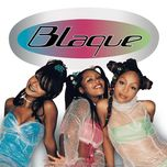 blaque - blaque