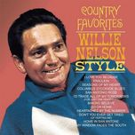 country favorites - willie nelson style - willie nelson