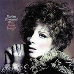 what about today? - barbra streisand