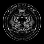 church of noise (single) - the bloody beetroots, dennis lyxzen