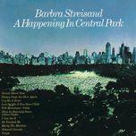 a happening in central park - barbra streisand