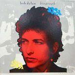 biograph - bob dylan
