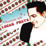 christmas with lucas prata - lucas prata