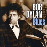 blues - bob dylan