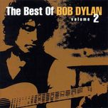 best of bob dylan, vol. 2 - bob dylan