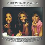 this is the remix - destiny's child