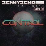 control (remixes) - benny benassi, gary go