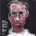 another self portrait (1969-1971): the bootleg series vol. 10 - bob dylan