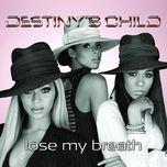 lose my breath (ep) - destiny's child