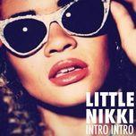 intro intro (remixes - ep) - little nikki