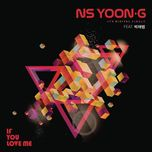 if you love me (single) - ns yoon-g