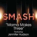 mama makes three (smash cast version) - smash cast, jennifer hudson