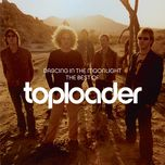 dancing in the moonlight: the best of toploader - toploader