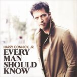 every man should know - harry connick jr