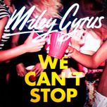 we can't stop (single) - miley cyrus