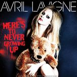 here's to never growing up (clean version) - avril lavigne