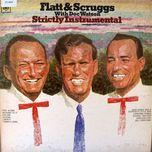 strictly instrumental - lester flatt, earl scruggs, doc watson