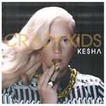 crazy kids (single) - kesha, juicy j