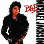 bad (remastered) - michael jackson