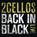 back in black (live) (single) - 2cellos