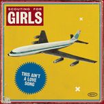 this ain't a love song (radio edit) (single) - scouting for girls