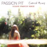 carried away (single) - passion pit