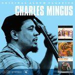 original album classics - charles mingus