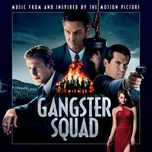gangster squad - original motion picture soundtrack