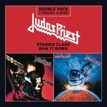stained class/ram it down - judas priest
