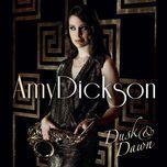 dusk and dawn - amy dickson