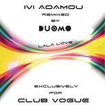 la la love (duomo remix) (single) - ivi adamou