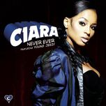 never ever (single) - ciara, young jeezy